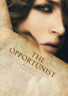 """The Opportunist"" by Tarryn Fisher"