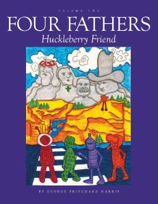 Four-Fathers-Huckleberry-Friend